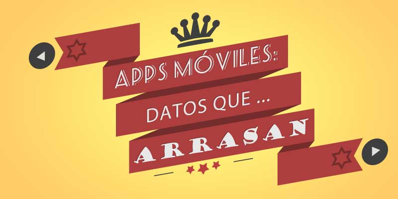 App Movil : datos que arrasan #Infografía
