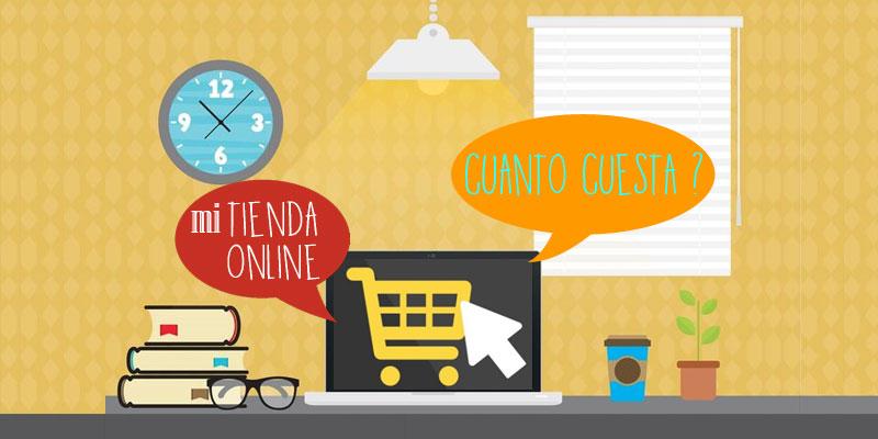 ¿ Cuanto cuesta una Tienda Online ?
