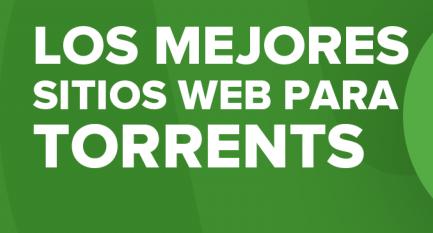 Las mejores webs para descargar y buscar Torrents en 2020